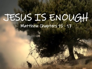 Jesus is enough