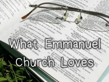 What Emmanuel Church loves