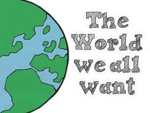 The World we all want